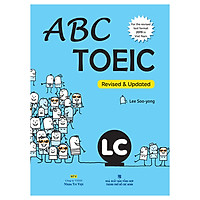 Abc Toeic LC (For The Revised Test Format 2019 In Viet Nam) (Kèm file MP3)