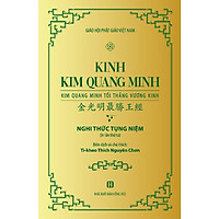 Kinh Kim Quang Minh - Kim Vương Minh Tối Thắng Vương Kinh - Nghi Thức Tụng Niệm
