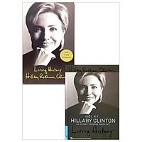 Combo Song Ngữ Living History - Hồi Ký Hillary Clinton Và Chính Trường Nước Mỹ