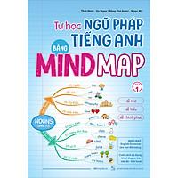 Tự Học Ngữ pháp Tiếng Anh Bằng Mindmap Tập 1