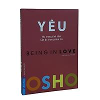 Sách Osho - YÊU - Yêu trong tỉnh thức, gắn bó trong niềm tin