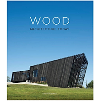 Wood Architecture Today