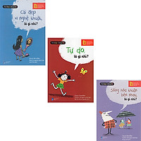 Combo 3 Cuốn Sách : Tư Duy Cùng Bé - Cái Đẹp Và Nghệ Thuật, Là Gì Nhỉ ? + Tư Duy Cùng Bé - Tự Do,  Là Gì Nhỉ ? + Tư Duy Cùng Bé - Sống Hòa Thuận Bên Nhau, Là Gì Nhỉ ?
