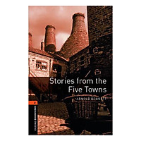 Oxford Bookworms Library (3 Ed.) 2: Stories From The Five Towns