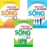 Combo 3 Cuốn Thực Hành Kĩ Năng Sống Dành Cho Học Sinh Lớp 10-11-12