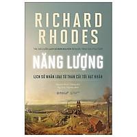 Sách - Năng Lượng - lịch sử nhân loại từ than củi tới hạt nhân