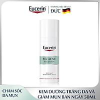 Kem Dưỡng Ban Ngày Eucerin Pro Acne Day MAT Whitening SPF30 Giúp Giảm Mụn Và Trắng Da 50ml