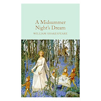 Macmillan Collector's Library: A Midsummer Night's Dream (Hardback)