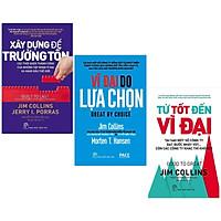 Combo Sách Kinh Tế Bán Chạy: Xây Dựng Để Trường Tồn + Vĩ Đại Do Lựa Chọn + Từ Tốt Đến Vĩ Đại (Bộ 3 Cuốn Cẩm Nang Tạo Dựng Thành Công Trong Kinh Doanh - Tặng Kèm Bookmark Green Life)