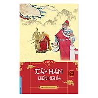 Tây Hán Diễn Nghĩa (Bìa Cứng)