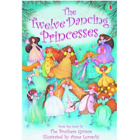 Usborne Young Reading Series One: The Twelve Dancing Princesses