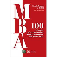 MBA - 100 Kỹ Thuật Xử Lý Tình Huống Trong Kinh Doanh Của Người Nhật