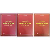 """Sách Combo Giới Thiệu Quyển I,  II, III Bộ """"Tư Bản"""" Của Các Mác (Trọn Bộ 3 Quyển) - NXB Chính Trị Quốc Gia Sự Thật"""