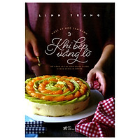 Nhật Ký Học Làm Bánh 3 - Khi Bếp Vắng Lò (Tái Bản)
