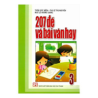 207 Đề Và Bài Văn Hay Lớp 3