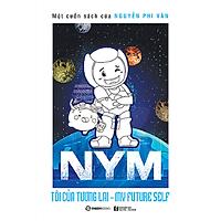 NYM - Tôi của tương lai (Bản thường) - Tác giả: Nguyễn Phi Vân