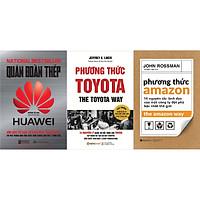 Bộ Sách Kinh Điển Dành Cho Các Nhà Quản Trị - Tham Khảo Những Mô Hình Quản Trị Ưu Việt Của Các Công Ty Đột Phá Thế Giới ( Quân Đoàn Thép Huawei + Phương Thức Toyota + Phương Thức Amazon ) tặng kèm bookmark Sáng Tạo