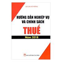 Hướng Dẫn Nghiệp Vụ Và Chính Sách Thuế 2018