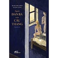 Sách - Người Đàn Bà Trên Cầu Thang (tặng kèm bookmark thiết kế)