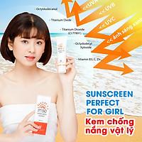 Sunscreen Perfect For Girl kem chống nắng vật lý