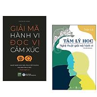 Combo 2 cuốn: Tâm lý học- Nghệ thuật giải mã hành vi + Giải mã hành vi đọc vị cảm xúc ( Nghệ thuật nhìn thấu tâm lý đối phương)