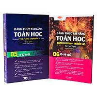 Đánh thức tài năng toán học 5 và 6 - Sách toán song ngữ singapore - Genbooks ( bộ 2 cuốn, 11 - 14 tuổi )