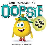 Fart Patroller #3: Oopsie