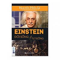 Einstein - Đời Sống Và Tư Tưởng ( Nguyễn Hiến Lê ) tặng kèm bút tạo hình ngộ nghĩnh