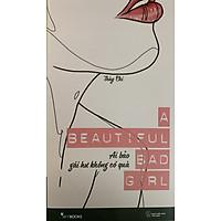 A Beautiful Bad Girl - Ai Bảo Gái Hư Không Có Quà