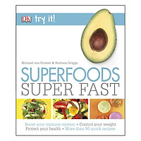 DK Try It ! Superfoods Super Fast