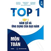 Top 1 Môn Toán Tập 1 Hàm Số Và Ứng Dụng Của Đạo Hàm
