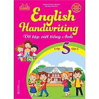 English Handwriting - Vở Tập Viết Tiếng Anh Lớp 5 - Tập 2