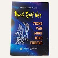 Minh triết Việt trong văn minh Đông phương (Bản Chính Thức) - Địa Lý Lạc Việt