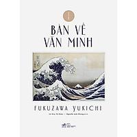 Sách - Bàn Về Văn Minh (tặng kèm bookmark thiết kế)