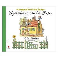 Chuyện Kể Từ Trái Tim Ấm Áp - Ngôi Nhà Cũ Của Bác Peter