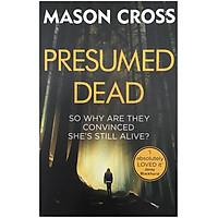 Presumed Dead: Carter Blake Book 5 - Carter Blake Series