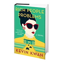 Rich People Problems (Crazy Rich Asians Trilogy)
