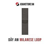 Dây Milanese Loop 38mm 40mm 42mm 44mm cho Apple Watch Series 1   2   3   4   5   6 chính hãng Zin 100%