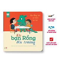 Sách Kỹ Năng - Khi Bạn Rồng Đến Trường - Dạy Bé Cách Ứng Xử ( 3-6 tuổi )