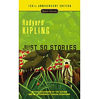 Just So Stories: 150th Anniversary Edition