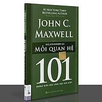 Sách - 101 những điều nhà lãnh đạo cần biết - Mối quan hệ