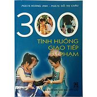 300 tình huống giao tiếp sư phạm (tặng kèm 1 bookmark như hình)