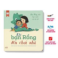 Sách Kỹ Năng - Khi Bạn Rồng Đến Chơi Nhà - Học Cách Ứng Xử Cho Bé ( 3-6 Tuổi )