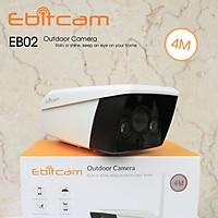 Camera Ip Wifi Ngoài Trời Ebitcam EB02 4.0M - Hàng Chính Hãng