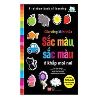 Sách Tương Tác - A rainbow book of learning - Cầu vồng kiến thức - Sắc màu, sắc màu ở khắp mọi nơi