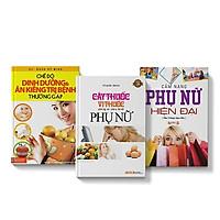 Sách COMBO Cây thuốc phòng và chữa bệnh Phụ Nữ + Cẩm nang phụ nữ hiện đại + Chế độ dinh dưỡng ăn kiêng