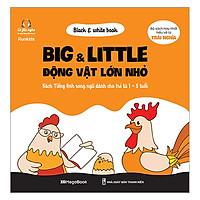 Black & White Book - Big & Little - Động Vật Lớn Nhỏ