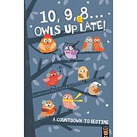 Truyện thiếu nhi tiếng Anh - 10, 9, 8 ... Owls Up Late!
