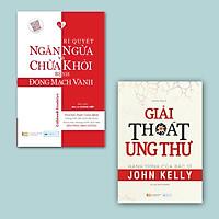 Combo 2 Sách Y Học: Bí Quyết Ngăn Ngừa Và Chữa Khỏi Bệnh Động Mạch Vành + Giải Thoát Ung Thư - Hành Trình Của Bác Sĩ John Kelly