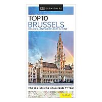 Top 10 Brussels, Bruges, Antwerp and Ghent - Pocket Travel Guide (Paperback)